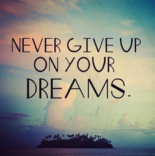 Never-Give-Up-On-Your-Dreams1